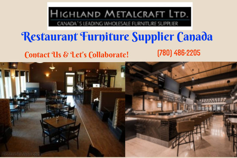 Restaurant Furniture Edmonton | Highland Metalcraft