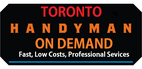 Toronto Handyman On Demand Services