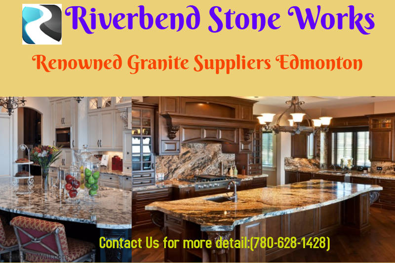 Granite Suppliers Edmonton | Riverbend Stone Works